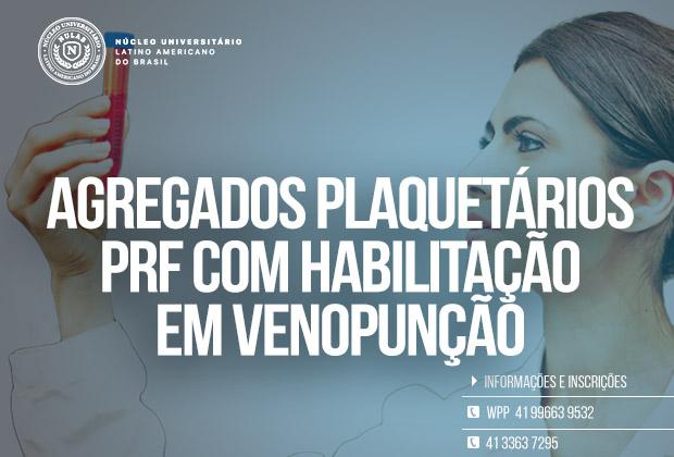 Curso de Agregados Plaquetários PRF com Habilitação em Venopunção