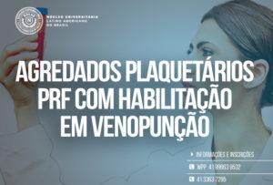 Curso de Agregados Plaquetário PRF e Habilitação em Venopunção