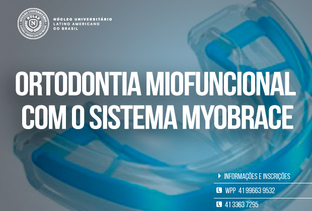 Curso de Ortodontia Miofuncional com o Sistema Myobrace