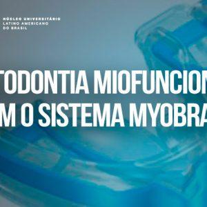 Curso de Ortodontia Miofuncional